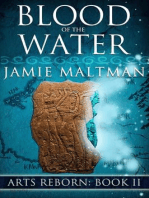 Blood Of The Water (Arts Reborn, #2)