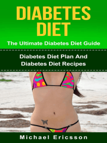 Diabetes Diet - The Ultimate Diabetes Diet Guide: Diabetes Diet Plan And Diabetes Diet Recipes