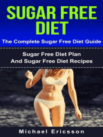 Sugar Free Diet - The Complete Sugar Free Diet Guide