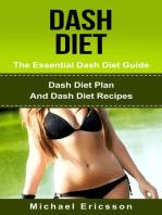 Dash Diet - The Essential Dash Diet Guide