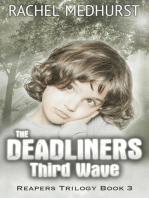 The Deadliners