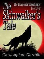 The Skinwalker's Tale
