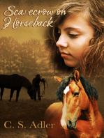 Scarecrow on Horseback
