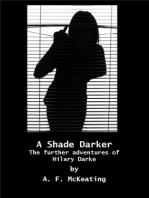 A Shade Darker