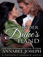 Under A Duke's Hand