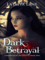 Dark Betrayal:Chronicles of the Celestial Book two