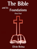 The Bible and his Foundations First Part