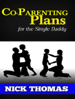 Co-Parenting Plan For The Single Daddy