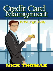 Credit Card Management For The Single Daddy