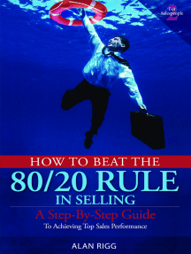 How to Beat the 80/20 Rule in Selling: A Step-by-Step Guide to Achieving Top Sales Performance