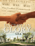 Uncertain Glory