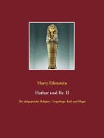 Hathor und Re II