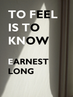 To Feel Is To Know