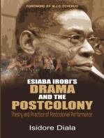 Esiaba Irobi's Drama and the Postcolony
