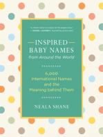 Inspired Baby Names from Around the World: 6,000 International Names and the Meaning Behind Them