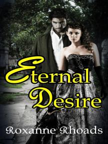 Eternal Desire: Desire