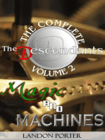 Magic and Machines (The Descendants Complete Collection, #2)
