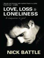 Love, Loss & Loneliness