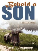 Behold A Son