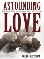Astounding Love