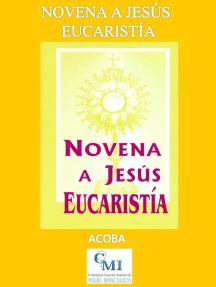 Novena a Jesús Eucaristía
