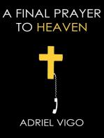 A Final Prayer to Heaven