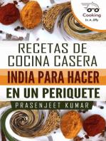 Recetas de Cocina Casera India Para Hacer en un Periquete