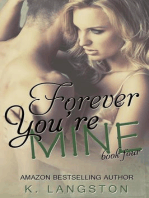 Forever You're Mine (MINE #4)
