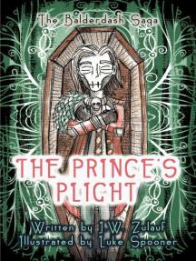 The Prince's Plight: The Balderdash Saga, #2