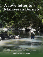 A Love Letter to Malaysian Borneo: Or, Can this travel writer be green?