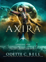 Axira Episode One