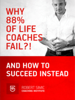 Why 88% Of Life Coaches Fail?! And How To succeed Instead