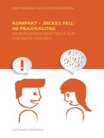 "Kompakt - ""Dickes Fell"" im Praxisalltag"