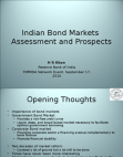 Indian Bond Markets Assessment and Prospects