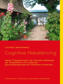 Cognitive Rebalancing: Neuer Therapieansatz, der das alte Heilwissen der Drawidinnen mit modernen psychotherapeutischen Verfahren kombiniert