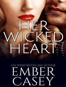 Her Wicked Heart (The Cunningham Family #3): The Cunningham Family, #3