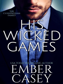 His Wicked Games (The Cunningham Family #1): The Cunningham Family, #1