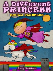 A Different Princess: Super Princess