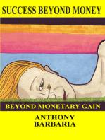 Success Beyond Money