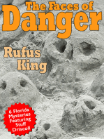 The Faces of Danger