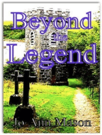 Beyond the Legend