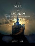 Um Mar De Escudos (Livro Nº 10 da série O Anel do Feiticeiro)