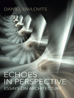 Echoes in Perspective-Essays on Architecture