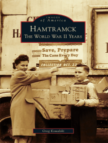 Hamtramck: The World War II Years