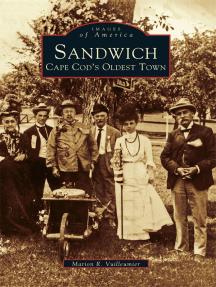 Sandwich:: Cape Cod's Oldest Town