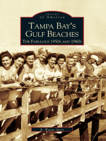 Tampa Bay's Gulf Beaches:: The Fabulous 1950s and 1960s