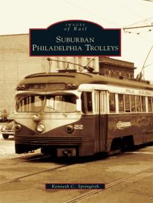 Suburban Philadelphia Trolleys