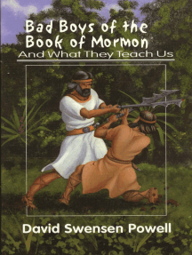 Bad Boys of the Book of Mormon: And What They Teach Us