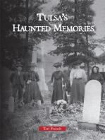 Tulsa's Haunted Memories
