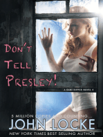 Don't Tell Presley!